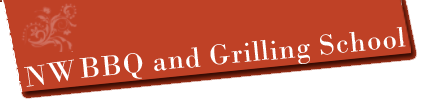 NW BBQ and Grilling School